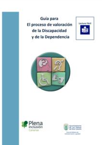Guía para el proceso de valoración de la Discapacidad y de la Dependencia