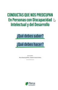 Conductas que nos preocupan en personas con discapacidad intelectual o del desarrollo