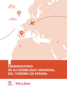 OBSERVATORIO DE ACCESIBILIDAD UNIVERSAL DEL TURISMO EN ESPAÑA